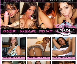 Dirty Wives Exposed - See Real Housewives Private Sex Pix and Vids ONLY At DirtyWivesExposed.com!