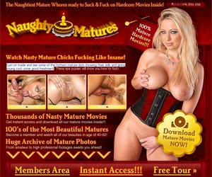 Naughty Matures - Cum on inside and see some of the hottest mature sluts showing their skills and giving young cock some good treatment