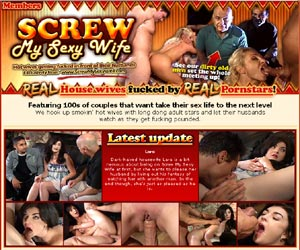 Screw My Sexy Wife - Real House Wives Fucked by Real Pornstars