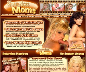 Shameless Moms - Sexy Mature Women Giving You Exactly What You Want